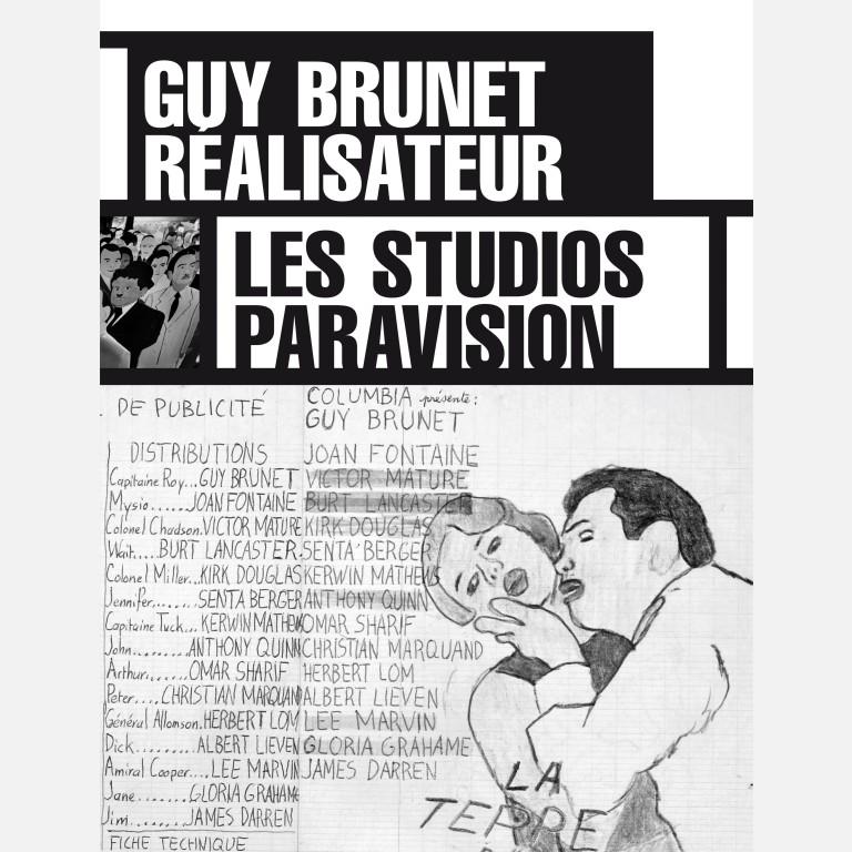 GUY BRUNET REALISATEUR – LES ATELIERS PARAVSION