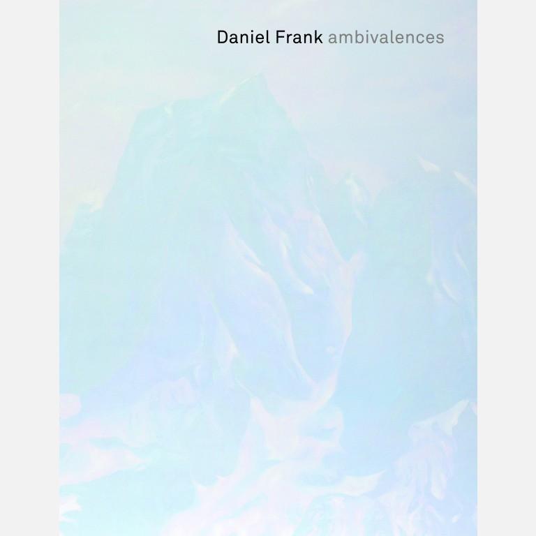 DANIEL FRANK - AMBIVALENZEN