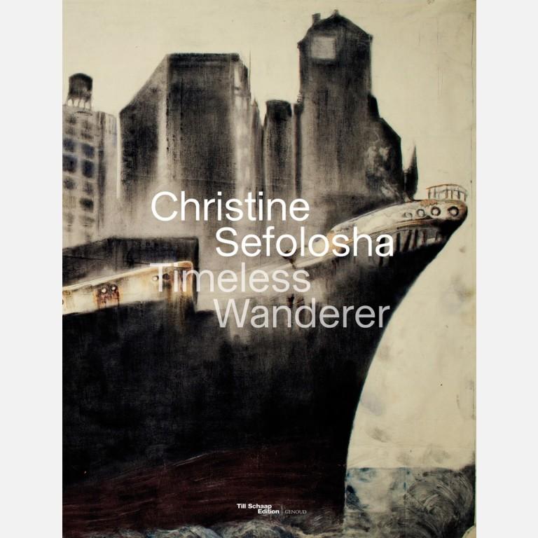 CHRISTINE SEFOLOSHA - TIMELESS WANDERER